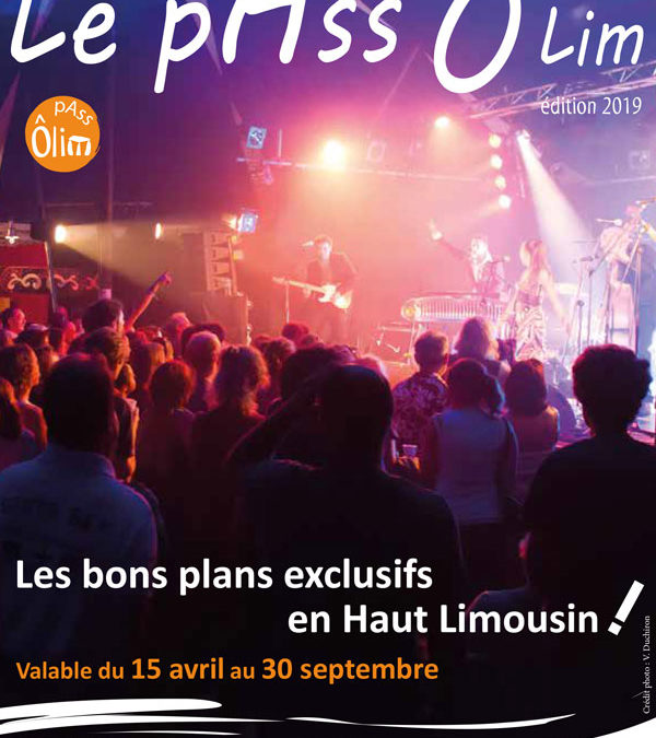 Pass ô Lim, des bons plans du 15 avril au 30 septembre 2019