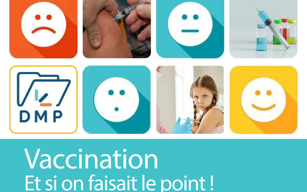Vaccination : et si on faisait le point !